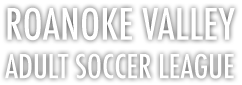 Roanoke Valley Adult Soccer League